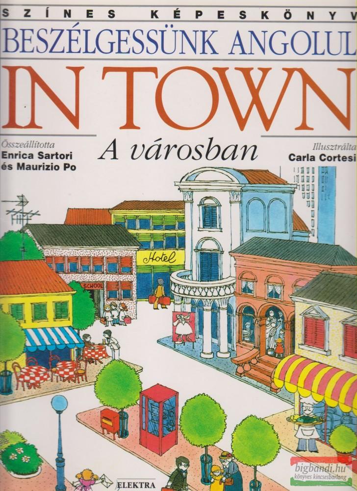 In Town / A városban