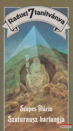 Szaturnusz barlangja - Raguel 7 tanítványa VI.