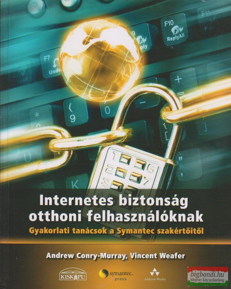 Internetes biztonság otthoni felhasználóknak