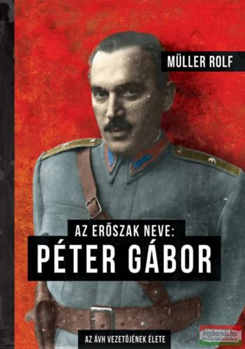 Az erőszak neve: Péter Gábor