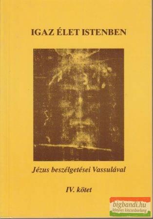 Igaz élet Istenben IV.
