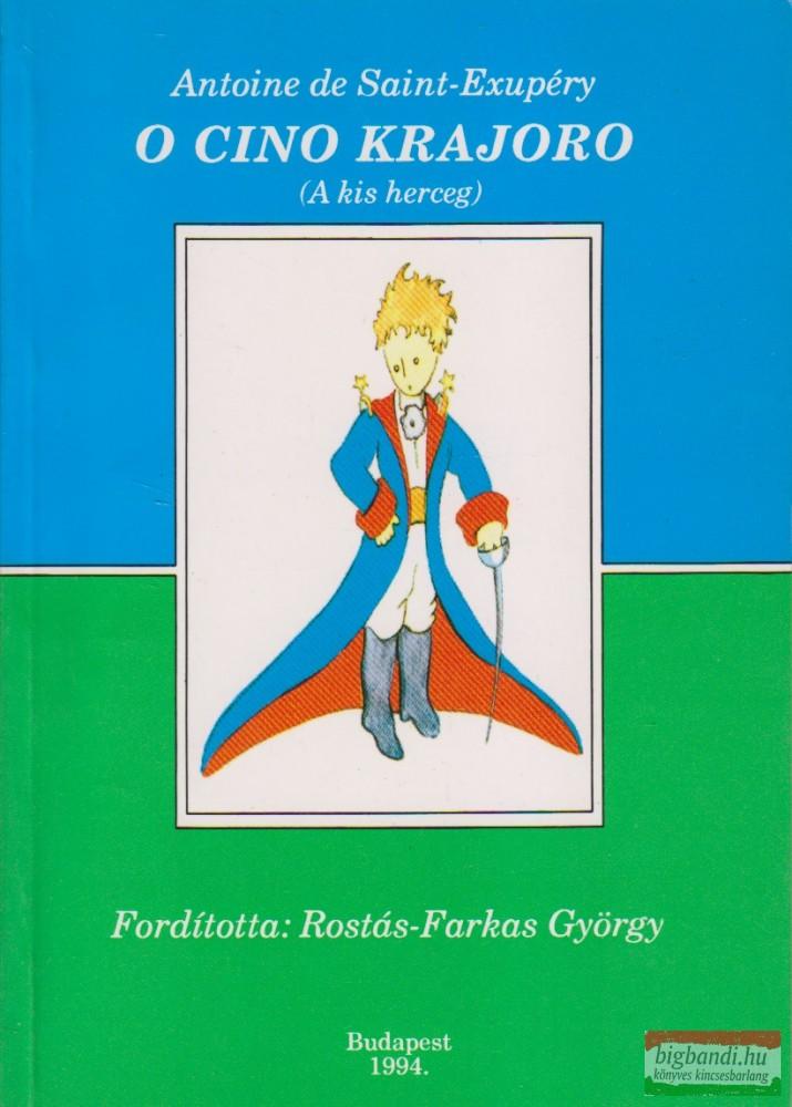 O cino krajoro / A kis herceg