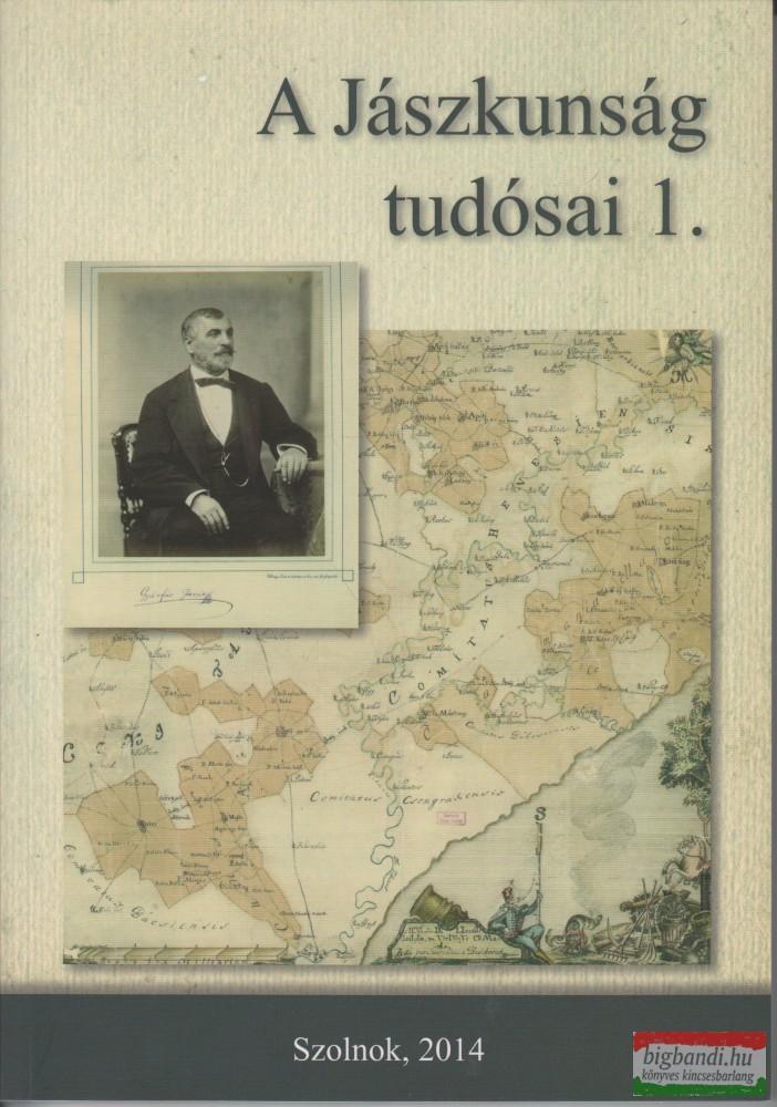 A Jászkunság tudósai 1-2. kötet