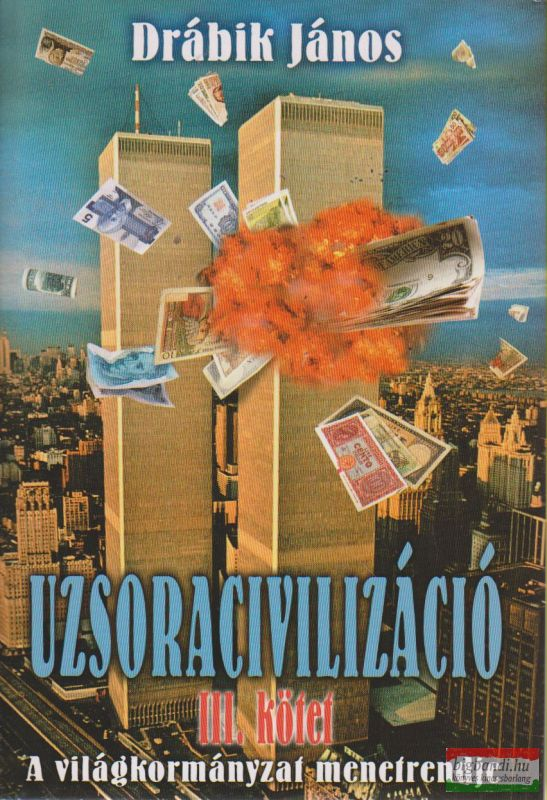 Uzsoracivilizáció III.