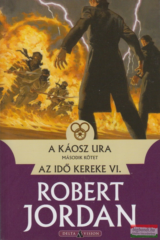 A káosz ura II. kötet - Az idő kereke VI