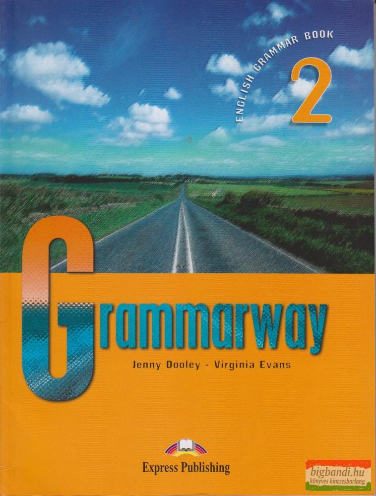 Grammarway 2. - English Grammar Book without key