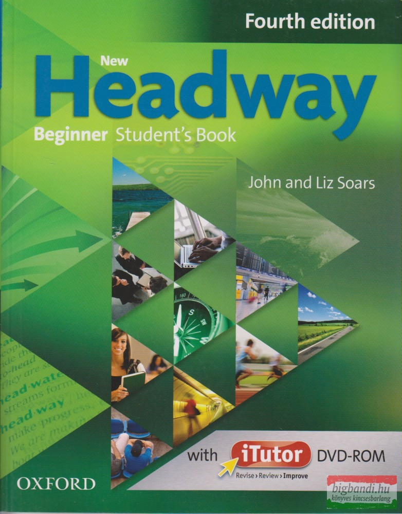 New Headway Beginner Student's Book with iTutor DVD-ROM Fourth Edition