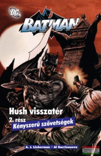 Batman - Hush visszatér 2.