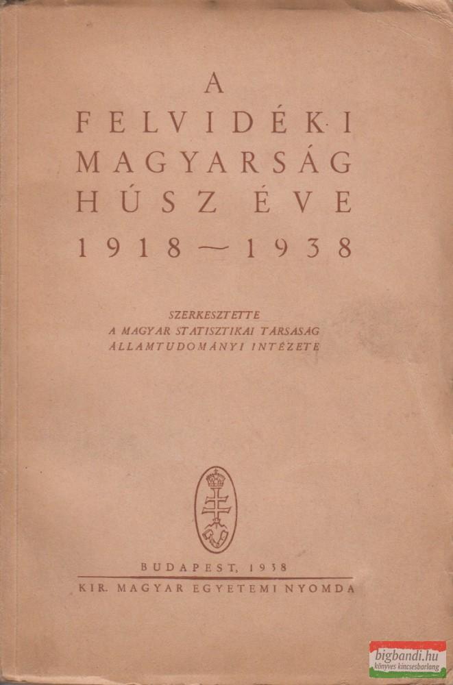 A felvidéki magyarság húsz éve 1918-1938