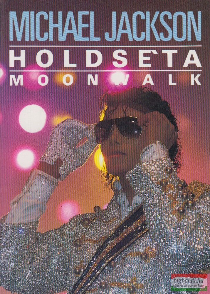 Holdséta / Moonwalk