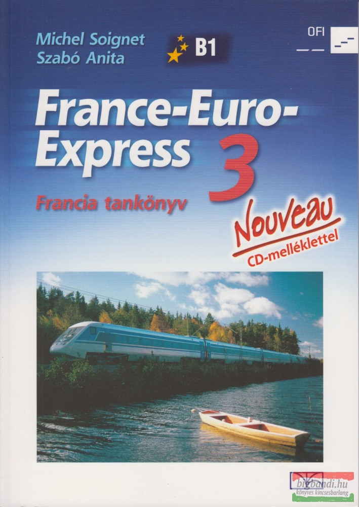 France-Euro-Express 3. Nouveau