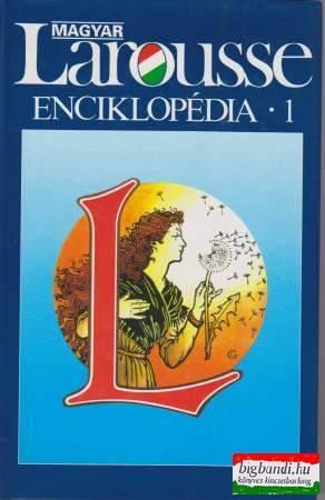 Magyar Larousse enciklopédia 1-3. kötet