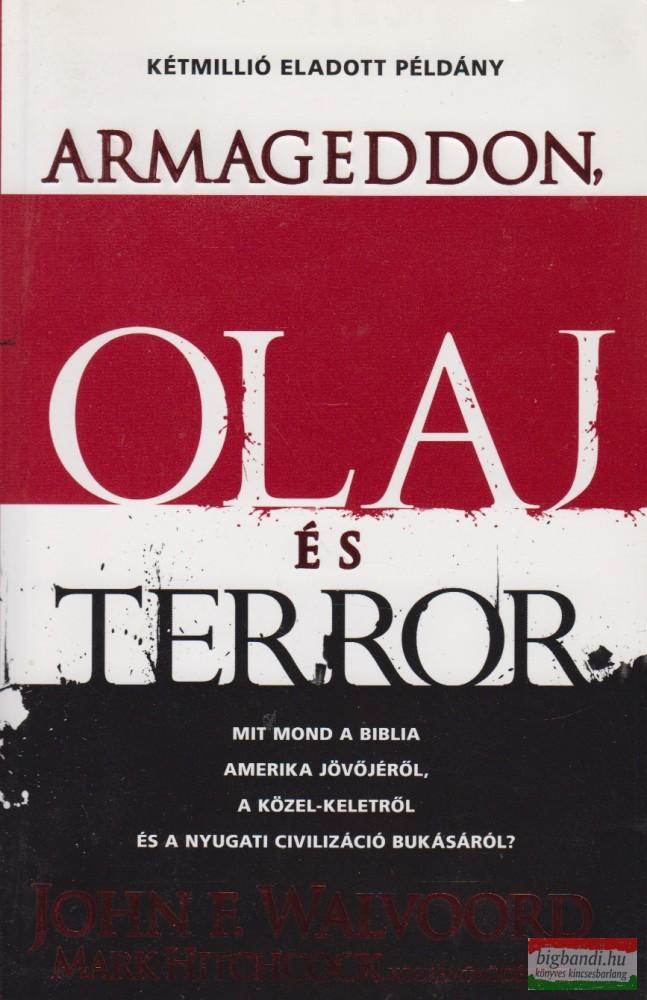 Armageddon, olaj és terror