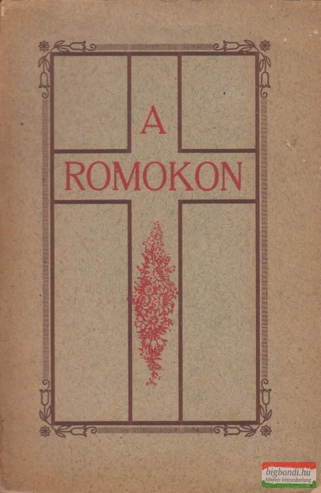 A romokon
