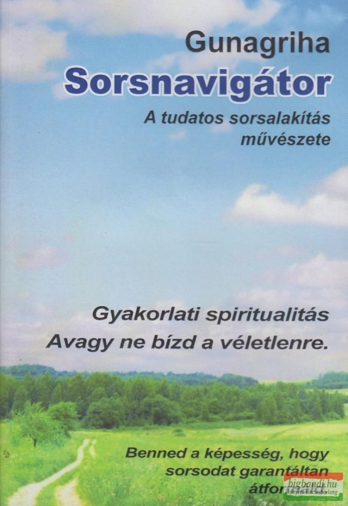 Sorsnavigátor - A tudatos sorsalakítás művészete DVD