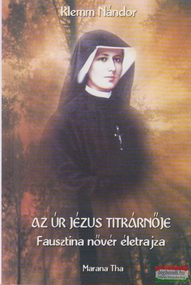 Az Úr Jézus titkárnője