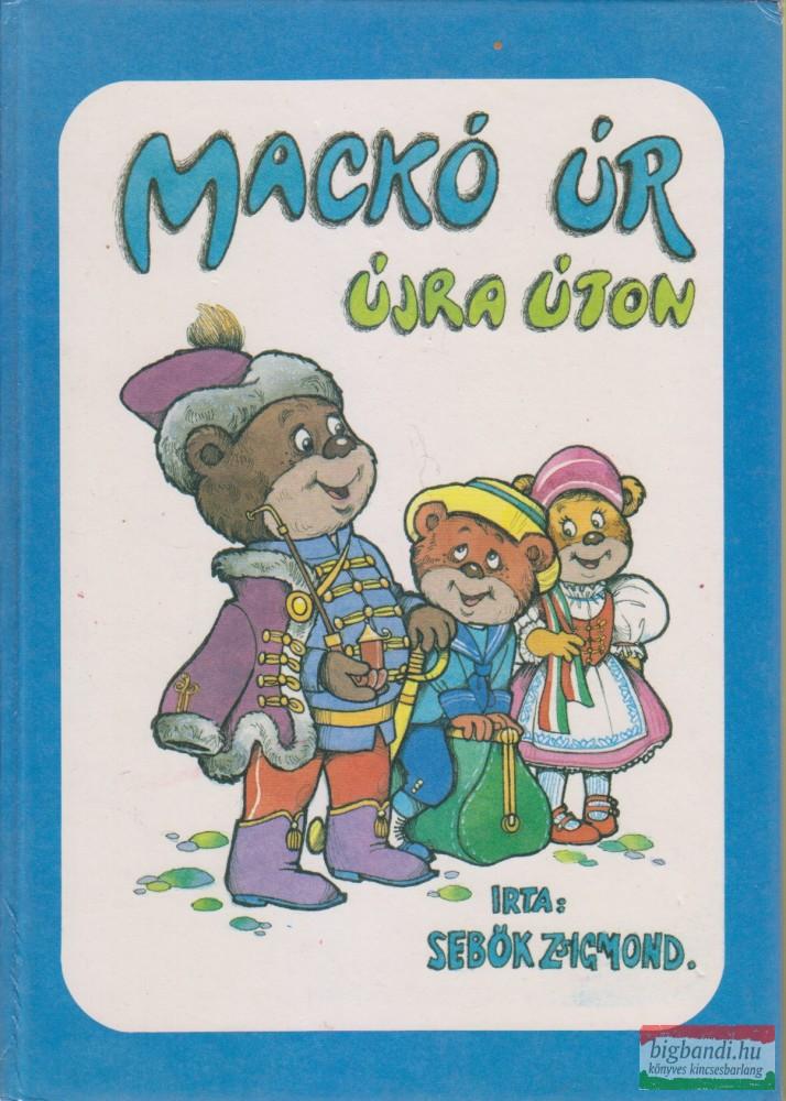 Mackó úr újra úton