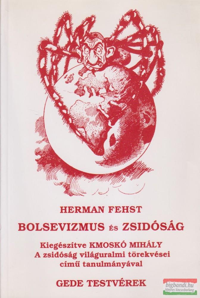 Bolsevizmus és zsidóság / A zsidóság világuralmi törekvései