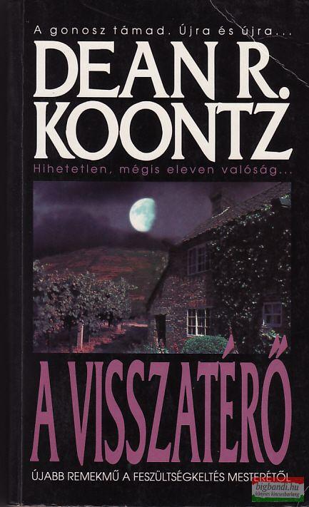 Dean R. Koontz - A visszatérő
