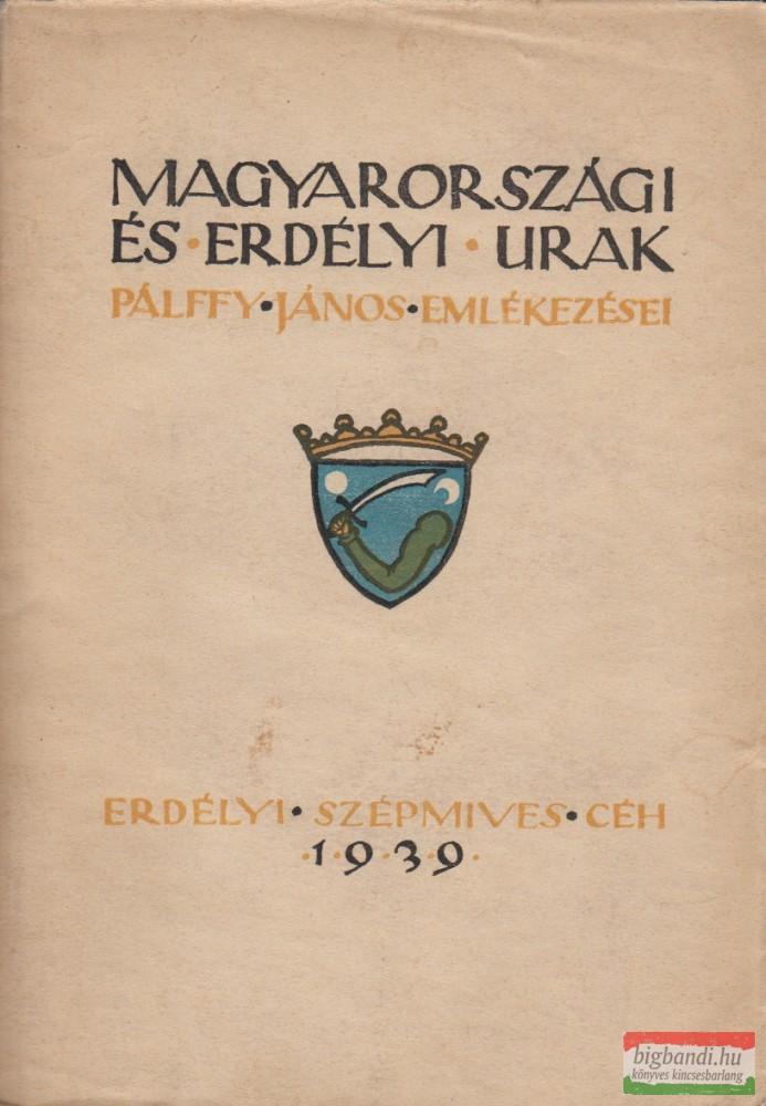 Magyarországi és erdélyi urak I-II. (két kötet egybekötve)