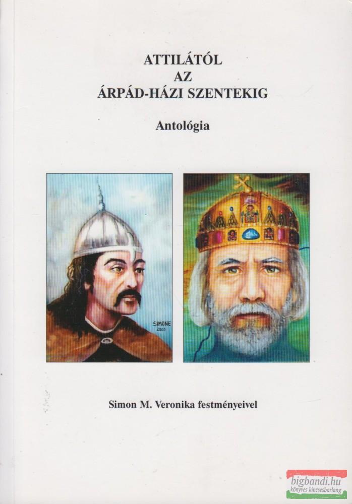 Attilától az Árpád-házi szentekig