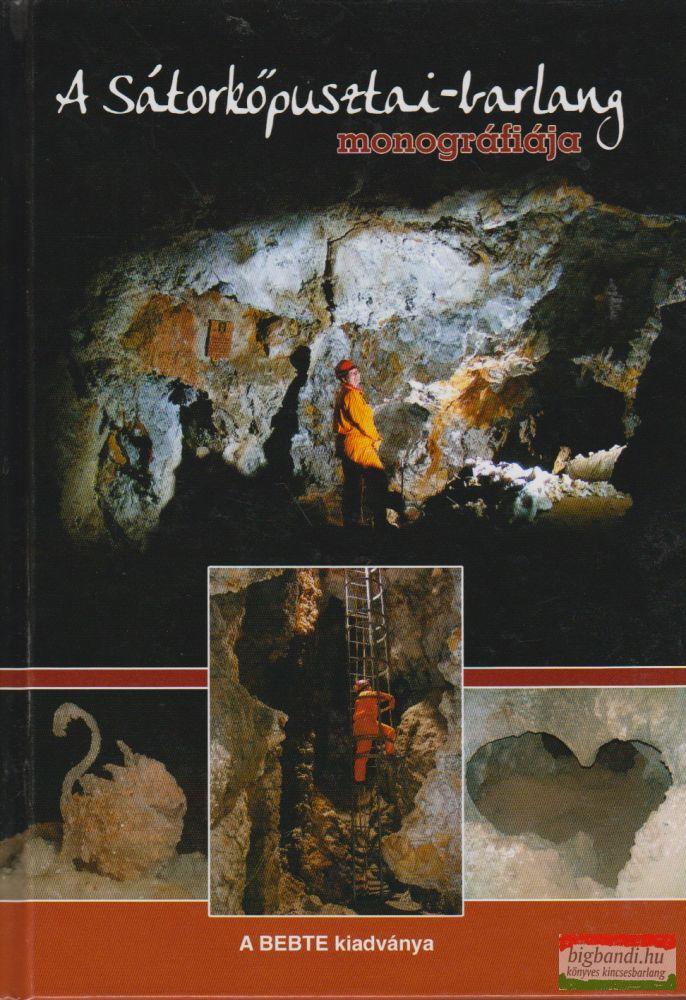 A Sátorkőpusztai-barlang monográfiája