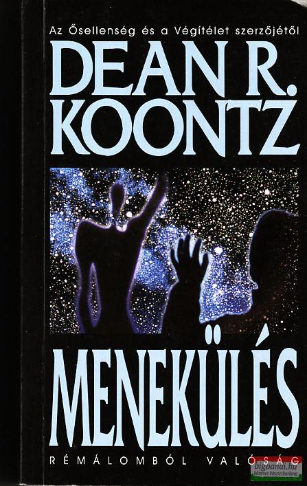 Dean R. Koontz - Menekülés