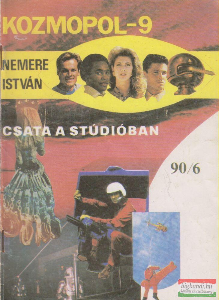 Kozmopol-9 1990/6. - Csata a stúdióban