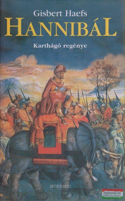 Hannibál - Karthágó regénye