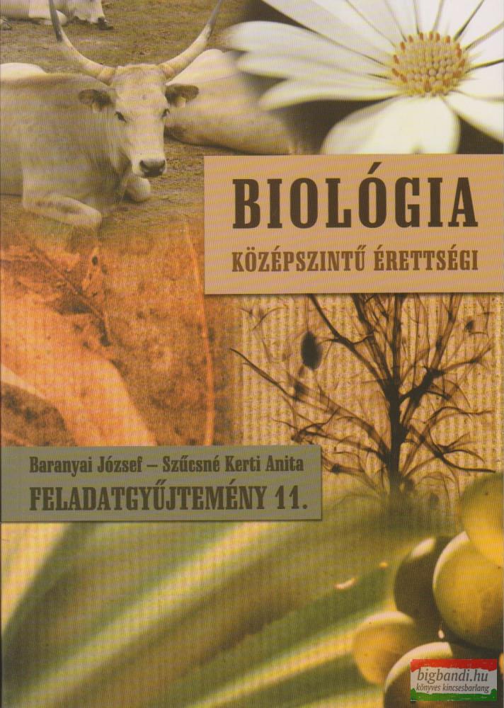 Biológia Középszintű érettségi / Feladatgyűjtemény 11.