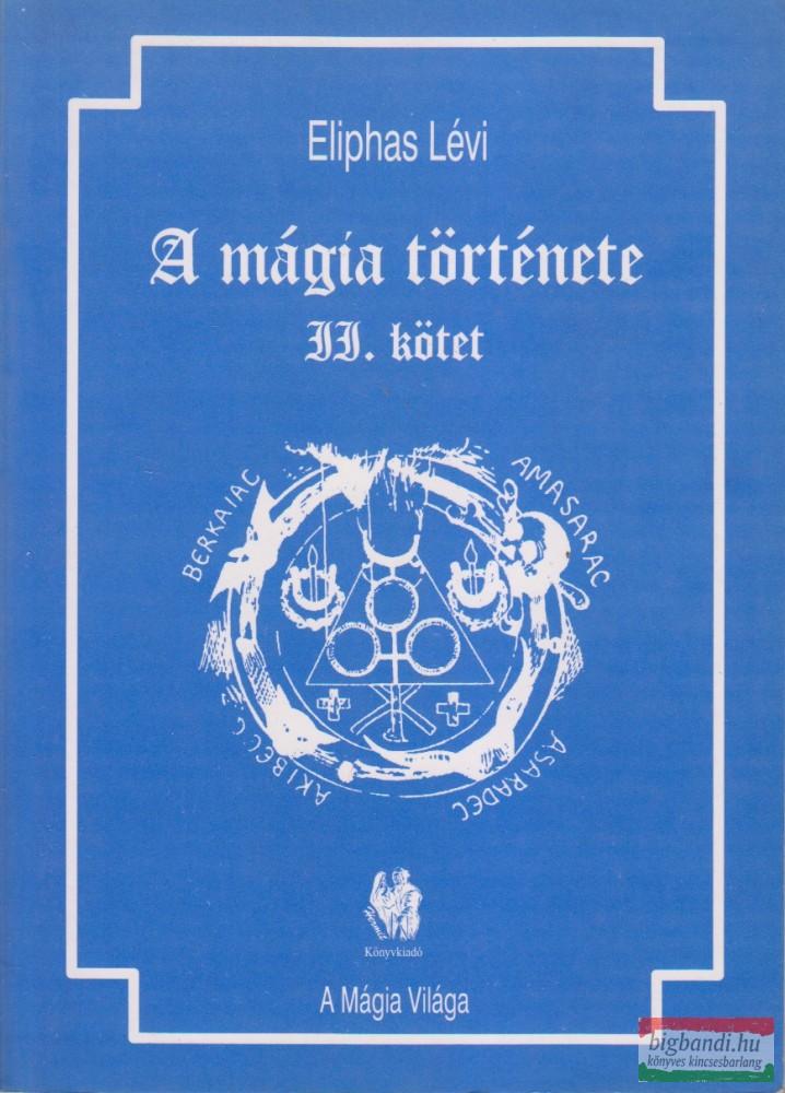 A mágia története II.