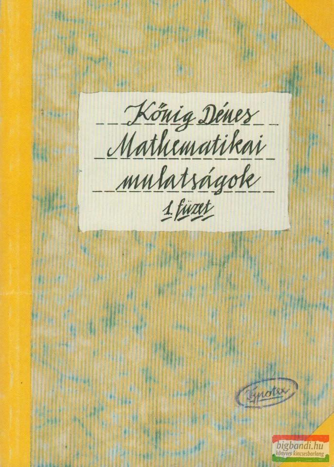 Mathematikai mulatságok 1.füzet