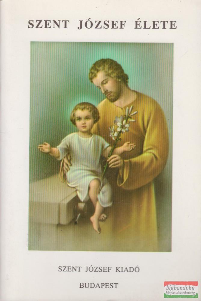 Szent József élete