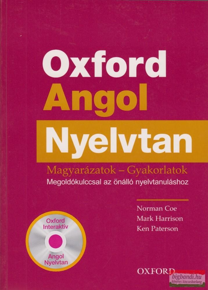 Oxford Angol Nyelvtan - Magyarázatok - Gyakorlatok +CD-ROM
