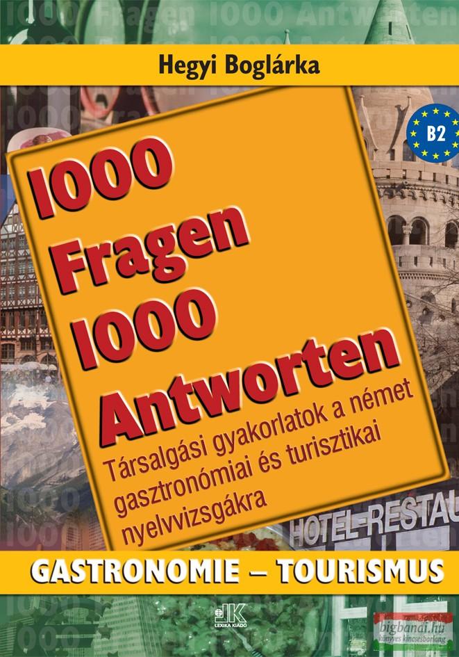 1000 fragen 1000 antworten gastronomie-tourismus