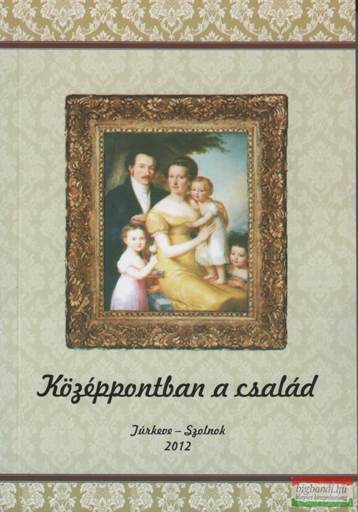 Középpontban a család I-II.