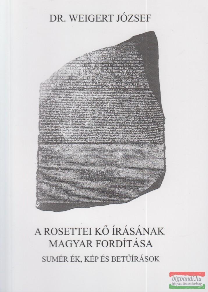 A rosettei kő írásának magyar fordítása