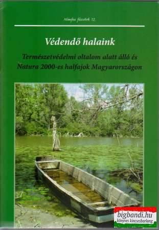 Kontos Tivadar - Sallai Zoltán - Védendő halaink