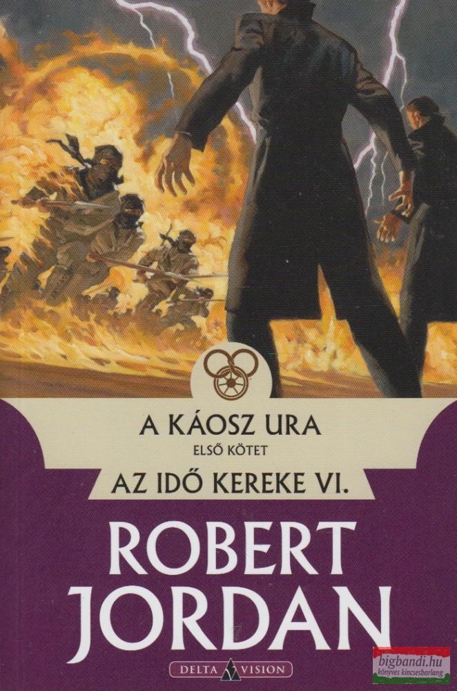 A káosz ura I. kötet - Az idő kereke VI