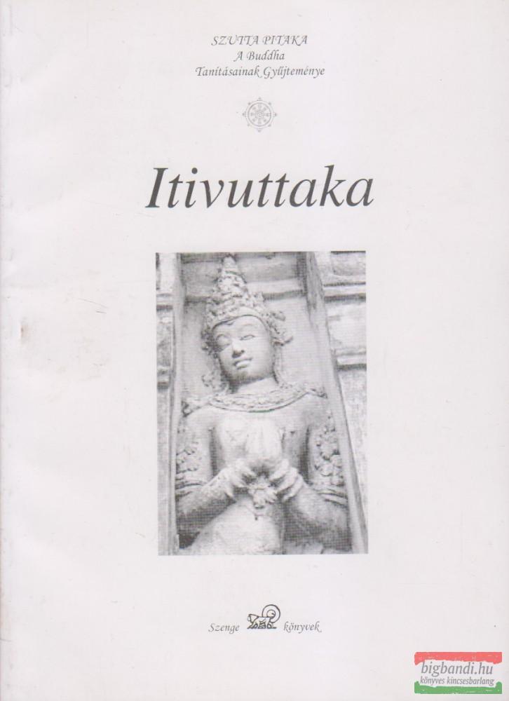 Itivuttaka - Ezt mondotta (a Buddha)