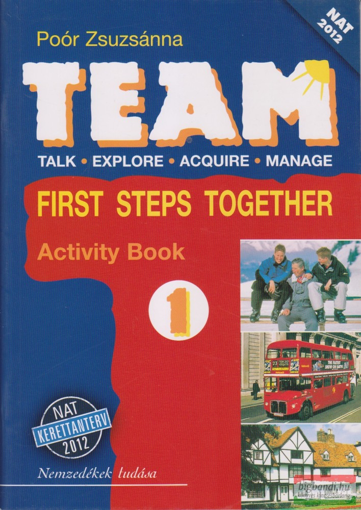 Team 1. First Steps Together Activity Book NAT