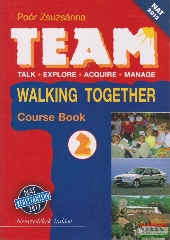 Team 2. Walking Together Course Book NAT