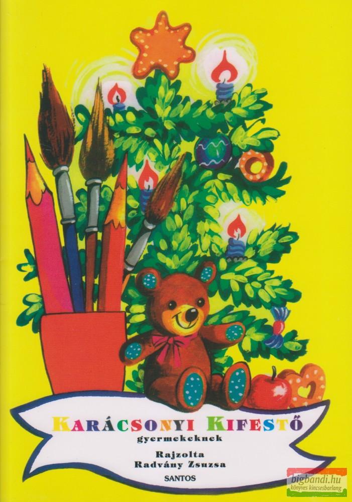 Karácsonyi kifestő gyermekeknek - Radvány Zsuzsa rajzaival
