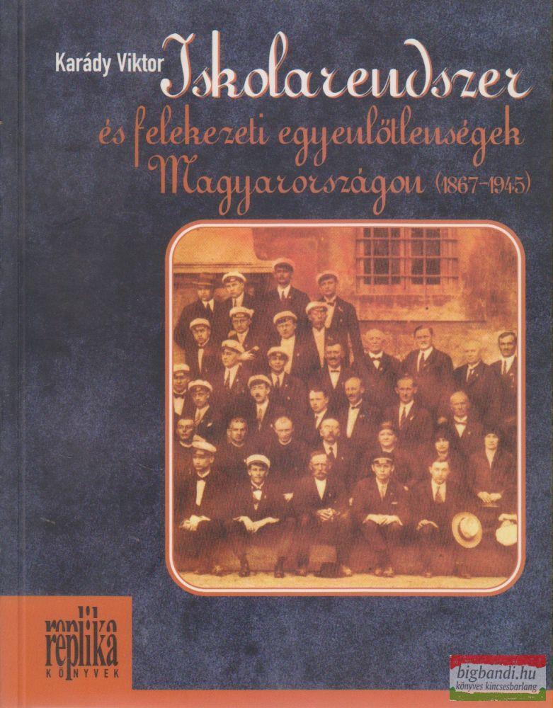 Iskolarendszer és felekezeti egyenlőtlenségek Magyarországon (1867-1945)